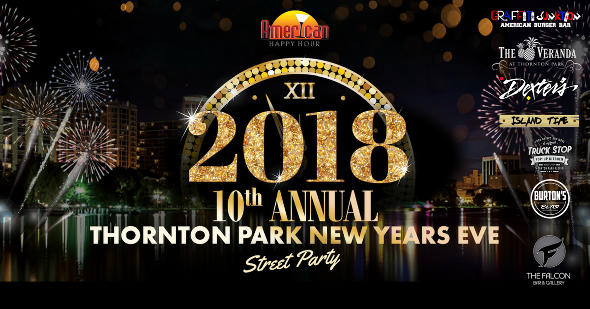 Thornton park New Years Eve 2018, Thornton Park NYE 2018, Thornton Park New years eve, Thornton Park nye 2018, thornton park, new years eve, new years eve 2018, NYE, NYE 2018, Orlando New years eve, Orlando New years eve 2018, orlando NYE 2018, Orlando NYE, Orlando, thornton park, Graffiti Junktion, dexters, truck stop, island time the veranda, burton's, burtons, the falcon, mother falcon, thronton park party, thornton park street party